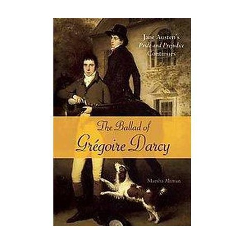 The Ballad of Gregoire Darcy (Paperback)