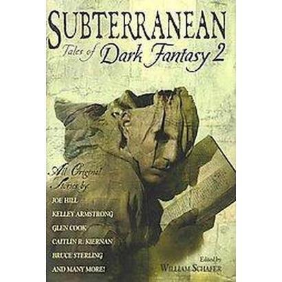 Subterranean: Tales of Dark Fantasy 2 (Deluxe) (Hardcover)