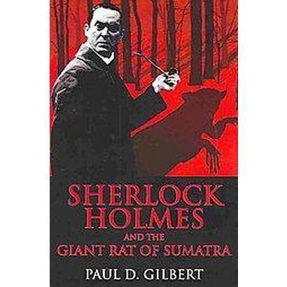 Sherlock Holmes and the Giant Rat of Sumatra (Hardcover)