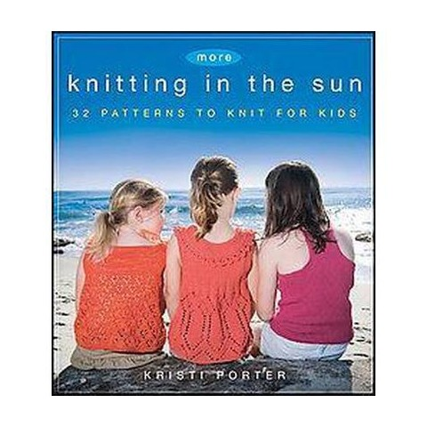 More Knitting in the Sun (Paperback)