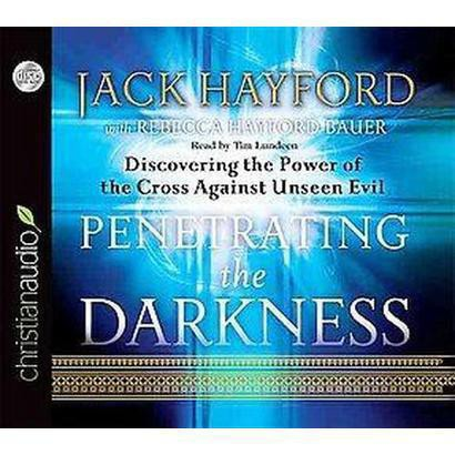 Penetrating the Darkness (Unabridged) (Compact Disc)