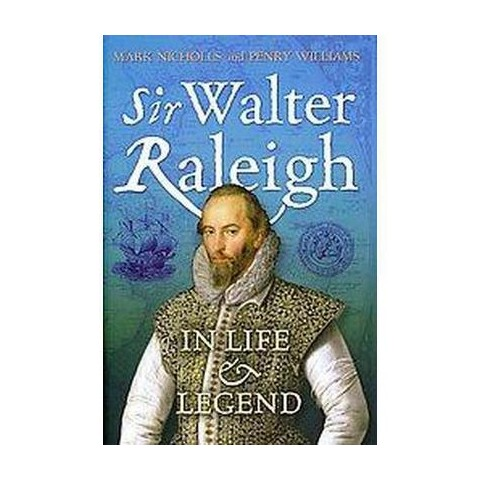 Sir Walter Raleigh (Hardcover)