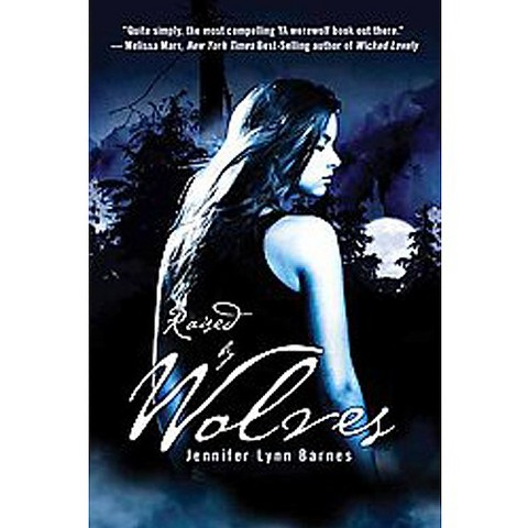 Raised by Wolves (Reprint) (Paperback)