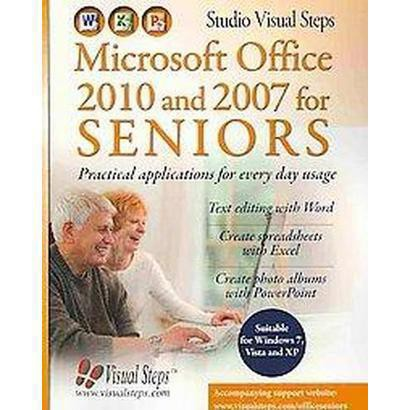 Microsoft Office 2010 and 2007 for Seniors (Paperback)