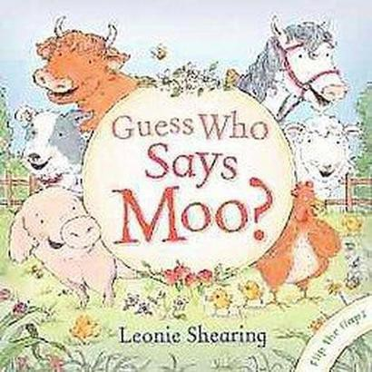 Guess Who Says Moo? (Hardcover)