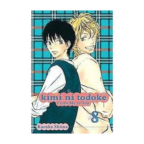 Kimi Ni Todoke 8 (Paperback)
