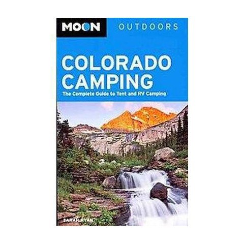 Moon Outdoors Colorado Camping ( Moon Outdoors) (Paperback)