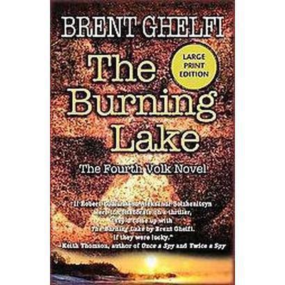 The Burning Lake (Large Print) (Paperback)