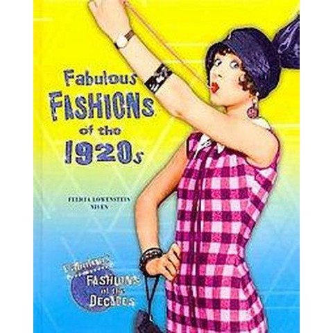 Fabulous Fashions of the 1920s (Hardcover)