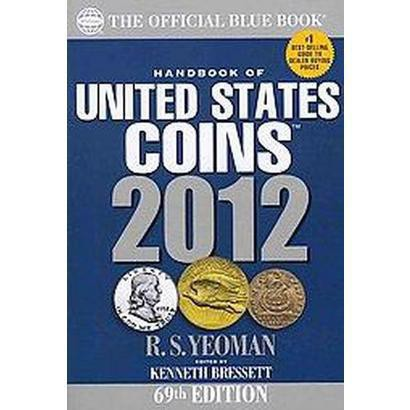 The Official Blue Book Handbook of United States Coins 2012 (Paperback)