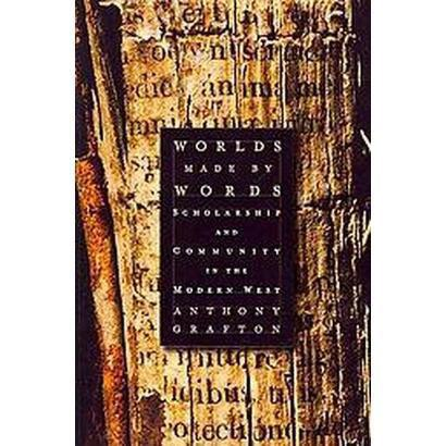 Worlds Made by Words (Reprint) (Paperback)