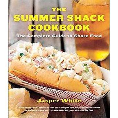 The Summer Shack Cookbook (Paperback)