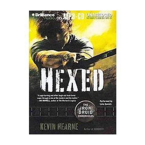 Hexed (Unabridged) (Compact Disc)