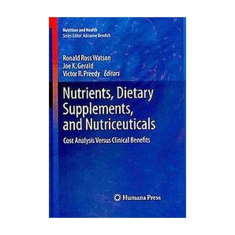 Nutrients, Dietary Supplements, and Nutriceuticals (Hardcover)