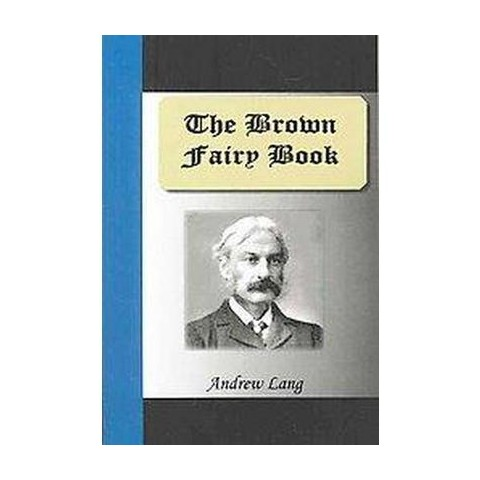The Brown Fairy Book (Paperback)