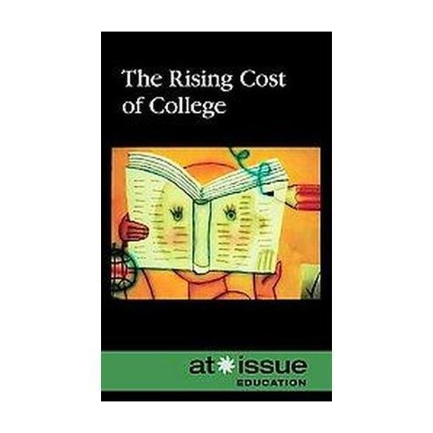 The Rising Cost of College (Hardcover)