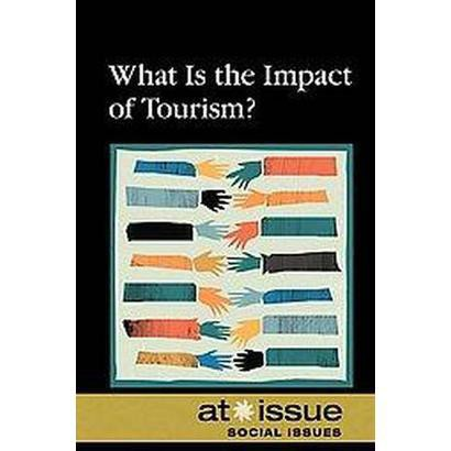 What Is the Impact of Tourism? (Hardcover)