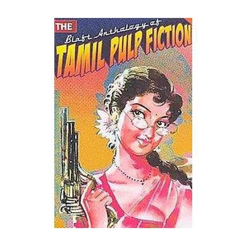 The Blaft Anthology of Tamil Pulp Fiction (Paperback)