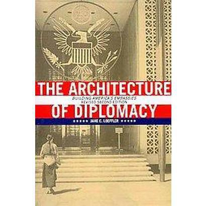 The Architecture of Diplomacy (Revised) (Paperback)