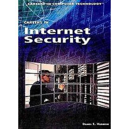 Careers in Internet Security (Hardcover)