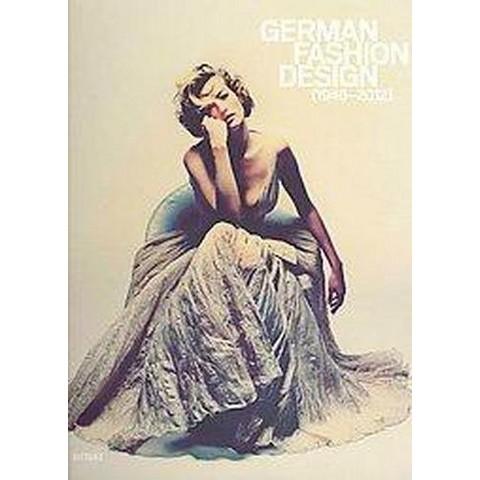 German Fashion Design 1946-2012 (Bilingual) (Hardcover)
