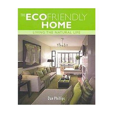 The Ecofriendly Home (Paperback)