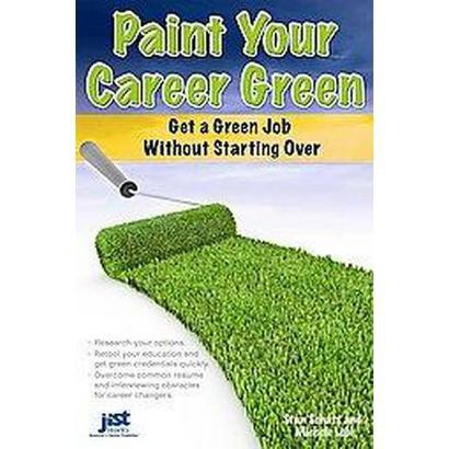 Paint Your Career Green (Paperback)