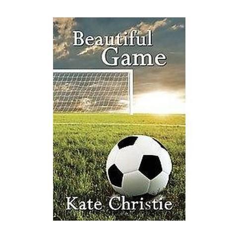 Beautiful Game (Paperback)