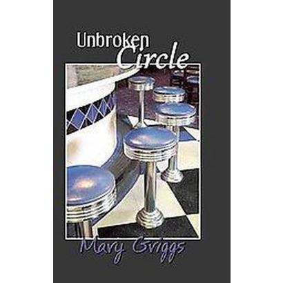 Unbroken Circle (Paperback)