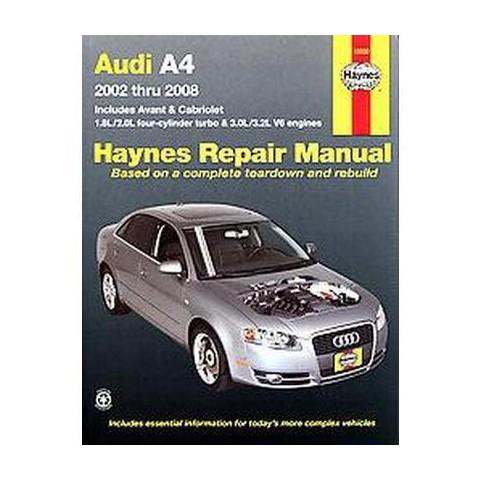 Haynes Repair Manual Audi A4, 2002-2008 (Paperback)