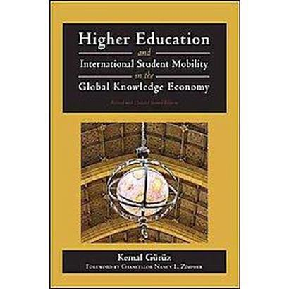 Higher Education and International Student Mobility in the Global Knowledge Economy (Revised / Updated)