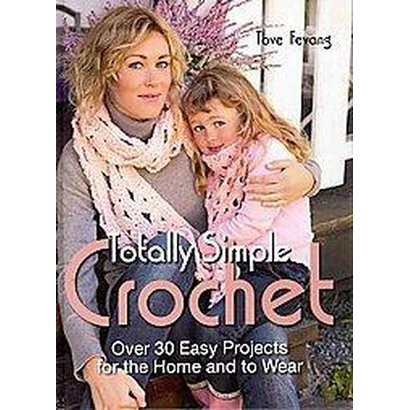 Totally Simple Crochet (Hardcover)