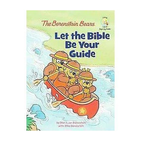Berenstain Bears Let the Bible Be Your Guide (Hardcover)
