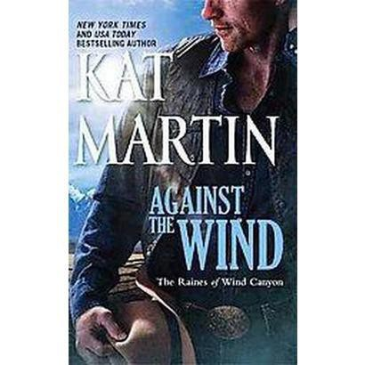 Against the Wind (Large Print) (Hardcover)
