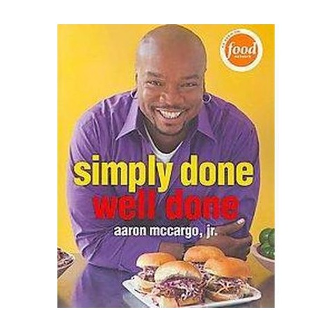 Simply Done, Well Done (Paperback)
