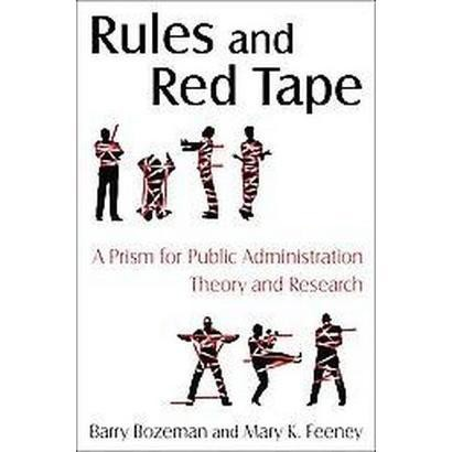 Rules and Red Tape (Hardcover)