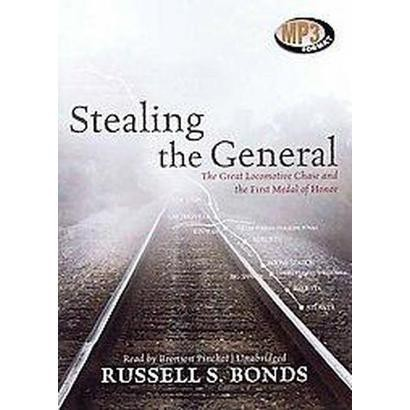 Stealing the General (Unabridged) (Compact Disc)