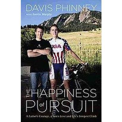 The Happiness of Pursuit (Hardcover)