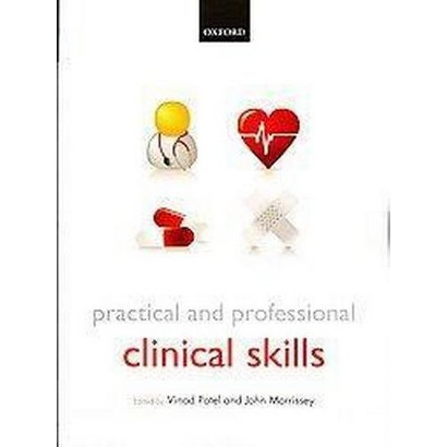 Practical and Professional Clinical Skills (Paperback)