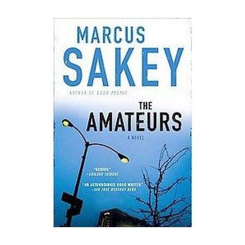 The Amateurs (Reprint) (Paperback)