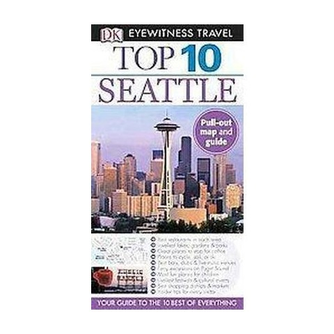Dk Eyewitness Travel Top 10 Seattle (Reprint / Revised) (Mixed media product)