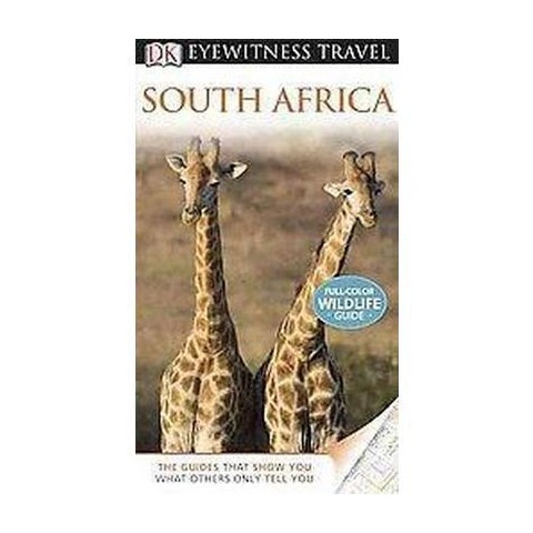 Dk Eyewitness Travel South Africa (Revised) (Paperback)