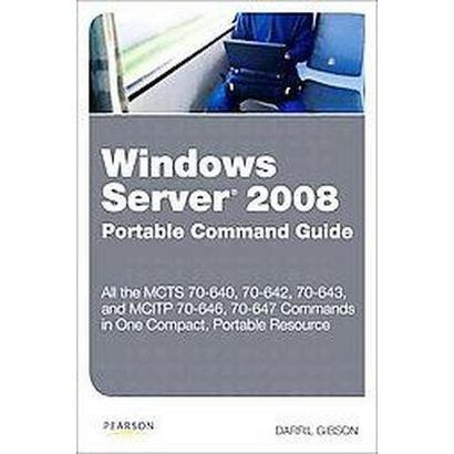 Windows Server 2008 Portable Command Guide (Paperback)
