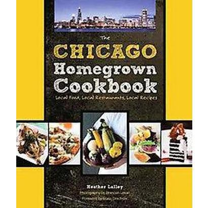 The Chicago Homegrown Cookbook (Hardcover)