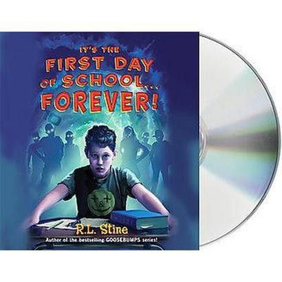 It's the First Day of School...forever! (Unabridged) (Compact Disc)