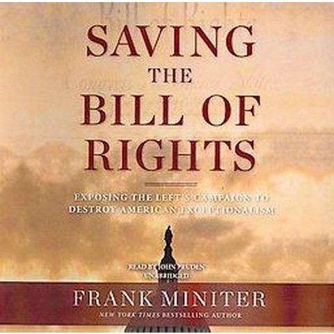 Saving the Bill of Rights (Unabridged) (Compact Disc)