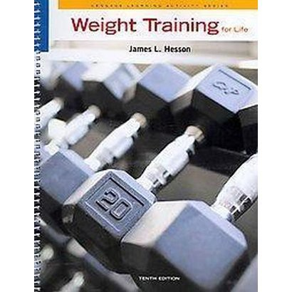 Weight Training for Life (Paperback)