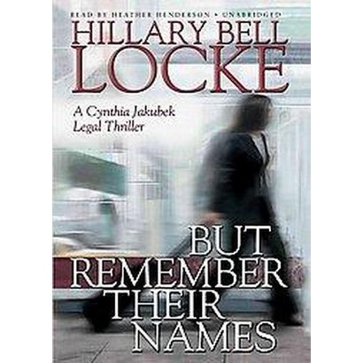 But Remember Their Names (Unabridged) (Compact Disc)
