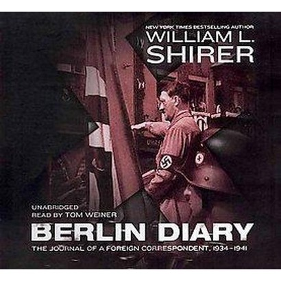 Berlin Diary (Unabridged) (Compact Disc)