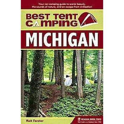 Best Tent Camping Michigan (Paperback)